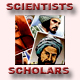 Scientists and Scholars