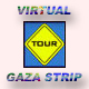 Virtual Tour of Gaza Strip