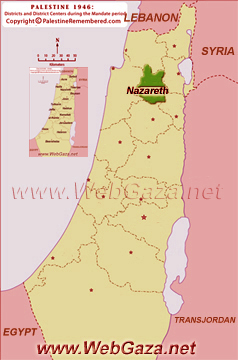 District of Nazareth (An-Naasira) - One of the Palestine Districts-1948, find here important information and profiles from District of Nazareth (An-Naasira).