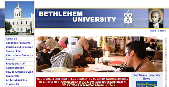 Bethlehem University - The first university founded in the West Bank, Palestine in 1973. Bethlehem University traces its roots to 1893.