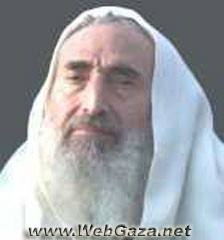 Sheik Ahmad Yassin - Was assassinated in an Israeli helicopter missile strike on 21 March 2004.