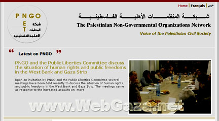 Palestinian Nongovernmental Organization Network (PNGO) - Palestinian NGO umbrella organization comprising 132 member organizations working in different developmental fields.