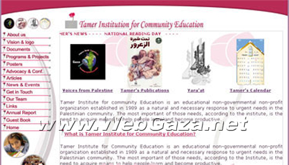 Tamer Institute for Community Education - An educational NGO established in 1989 as a natural and necessary response to urgent needs in the Palestinian community.